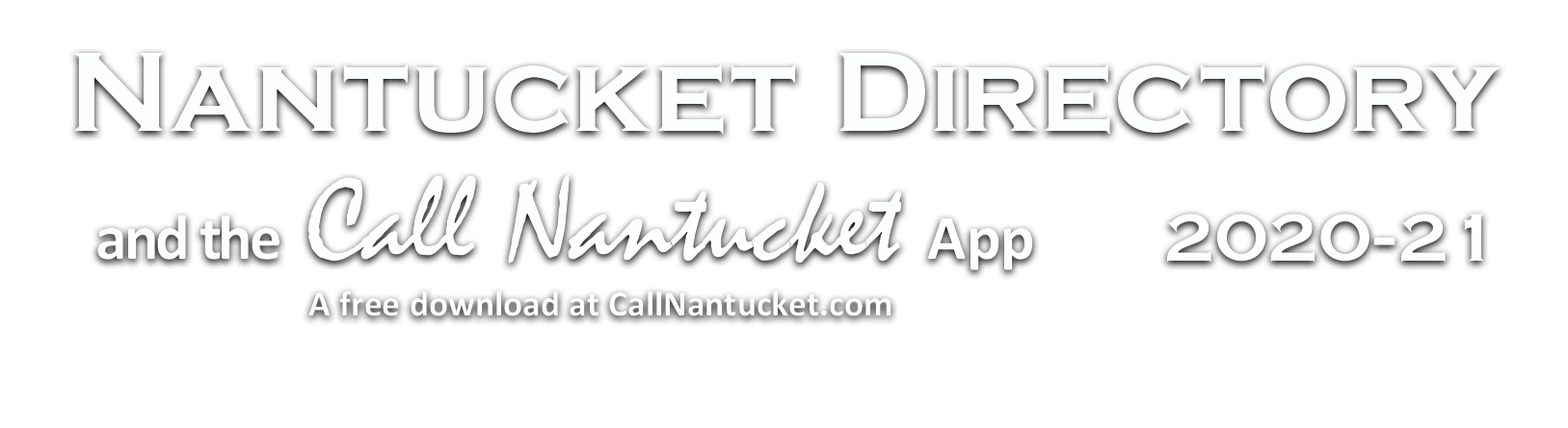 Nantucket Directory and the Call Nantucket App